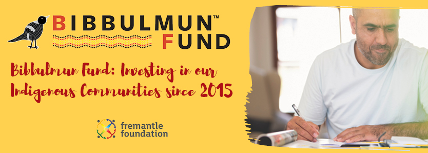 Bibbulmun Fund: Investing in our Indigenous Communities since 2015